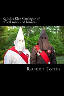 Ku Klux Klan Catalogue of offical robes and banners.