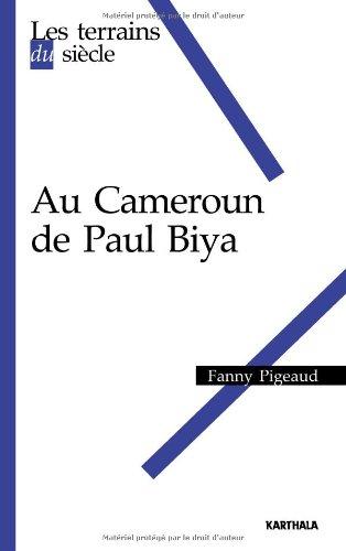 Au cameroun de Paul Biya