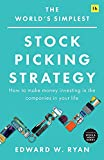 The World's Simplest Stock Picking Strategy: How to make money investing in the companies in your life