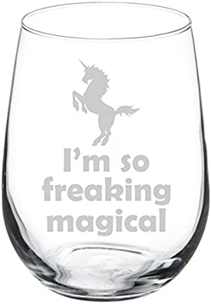 Wine Glass Goblet I'm So Freaking Magical Unicorn (17 oz Stemless)