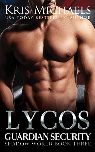 Lycos (Guardian Security Shadow World Book 3)