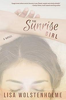 The Sunrise Girl by [Lisa Wolstenholme]