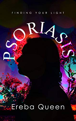 Psoriasis : Finding your light