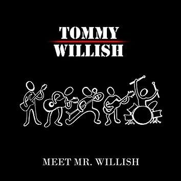 Meet Mr. Willish