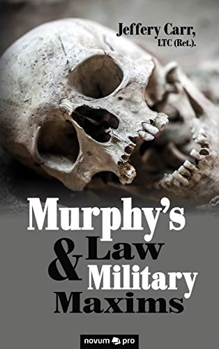 Murphy's Law & Military Maxims (English Edition)