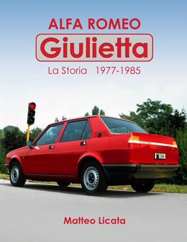 Alfa Romeo Giulietta: La Storia 1977 - 1985