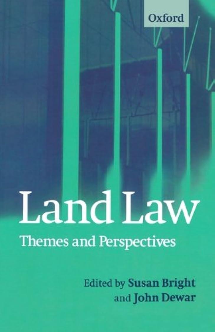 姿を消す手綱電池Land Law: Themes and Perspectives