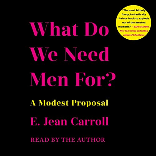 What Do We Need Men For? audiobook cover art