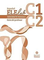 Español Elelab C1-c2 : Guia Del Profesor