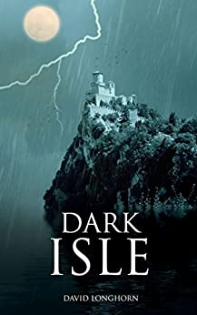 Dark Isle: Paranormal & Supernatural Horror Story with Scary Ghosts (Dark Isle Series Book 1) by [David Longhorn, Scare Street, Ron Ripley, Emma Salam]