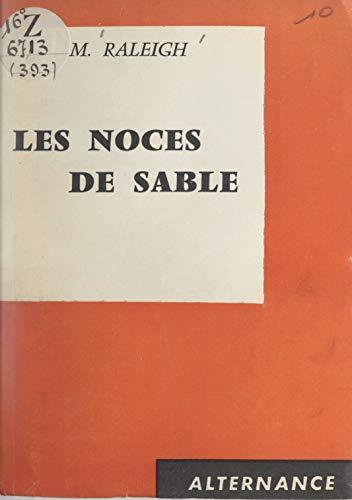 Les noces de sable (French Edition)