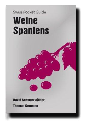Swiss Pocket Guide: Weine Spaniens