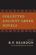 Collected Ancient Greek Novels
