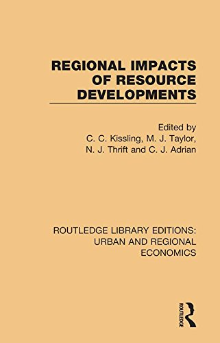 Regional Impacts of Resource Developments (Routledge Library Editions: Urban and Regional Economics Book 10) (English Edition)