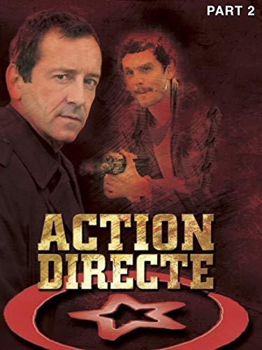 Action Directe (Partie 2)