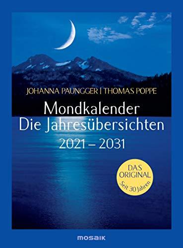 Mondkalender - die Jahresübersichten 2021-2031: Das Original