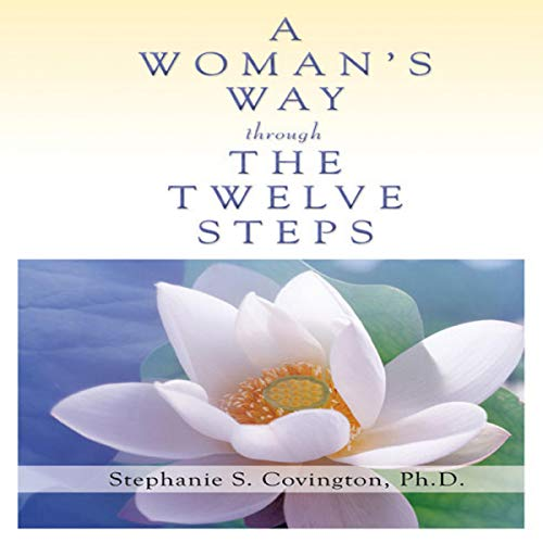A Woman's Way Through the Twelve Steps Audiobook By Stephanie Covington cover art