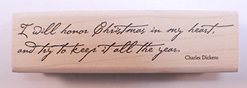 Stampington And Co Wooden Rubber Stamp Charles Dickens Quote Honor Christmas all year