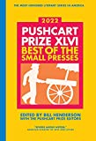 The Pushcart Prize: Best of the Small Presses 2022 Edition: 46