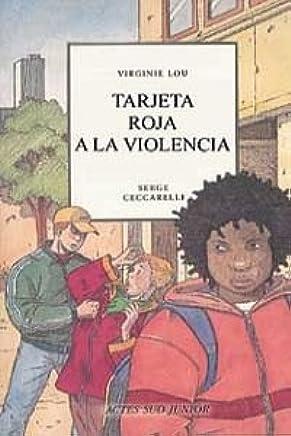 Tarjeta Roja a La Violencia (Spanish Edition): Virginie Lou ...
