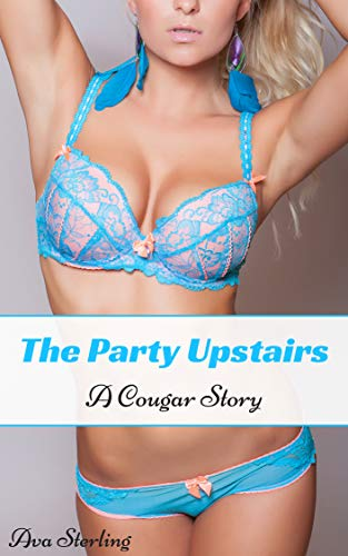 The Party Upstairs: A Cougar Story (English Edition)