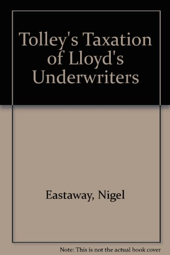 Tolley's Taxation of Lloyd's Underwriters