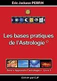 Astrologie livre 1 - Les bases pratiques de l'astrologie