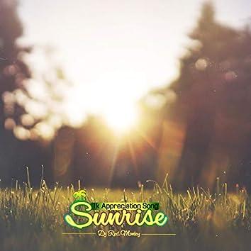 Sunrise (1k Appreciation Song)