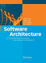 Software Architecture: A Comprehensive Framework and Guide for Practitioners