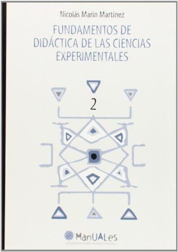 Fundamentos de didáctica de las Ciencias Experimentales (Manuales) (Spanish Edition)