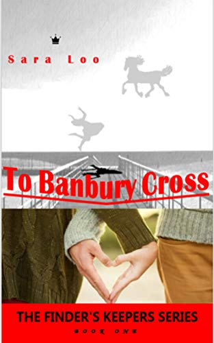 To Banbury Cross (English Edition)