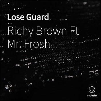 Lose Guard