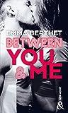 Between You & Me: un roman New Adult inédit à découvrir à prix mini !