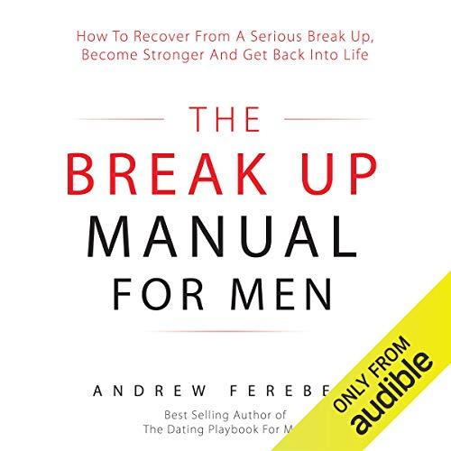 The Break Up Manual for Men audiobook cover art