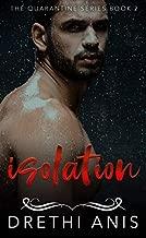 Isolation: A Dark Romance (Book 2 of The Quarantine Series)