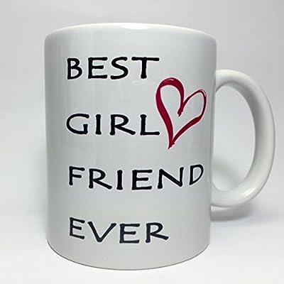 A114 Best Girl Friend Ever Coffee Mug, Tea Cup, 11 oz ceramic mug, gift present for girlfriend, couples gift, sexy girl