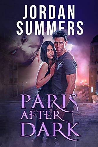 Paris After Dark by [Jordan Summers]