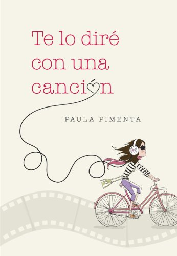 Te lo diré con una canción eBook: Pimenta, Paula: Amazon.es ...
