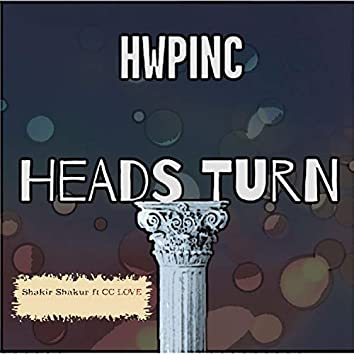 Heads Turn / No Reason