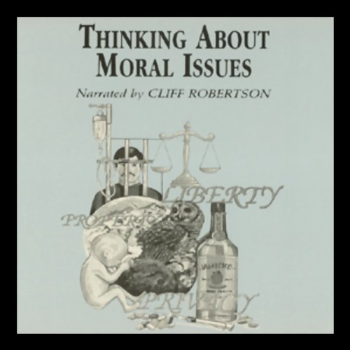 Thinking About Moral Issues audiobook cover art