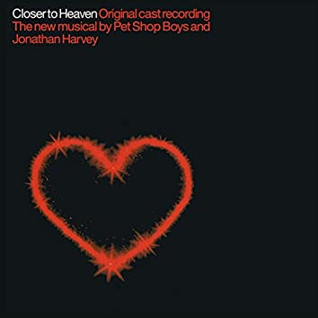 Closer To Heaven (Original Cast Recording)