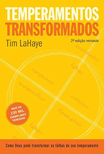 Temperamentos transformados: 2ª edição