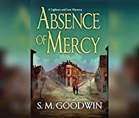 Absence of Mercy (Lightner and Law Mysteries)