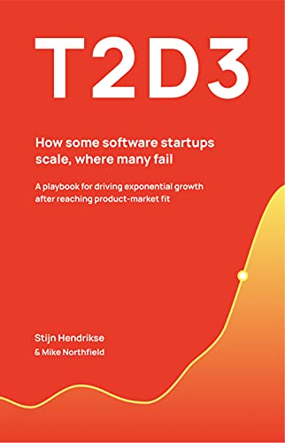 T2D3: How some software startups scale, where many fail