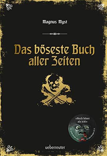 Das böseste Buch aller Zeiten: Das böse Buch Bd. 3 (Die Bösen Bücher)