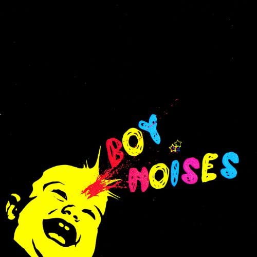 Boy Noises