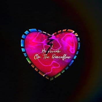 A Heartbreak On The Dancefloor (Deluxe Edition)