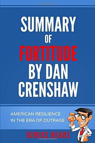 Summary of Fortitude by Dan Crenshaw