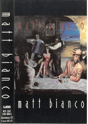 Matt Bianco (versione audio cassetta)