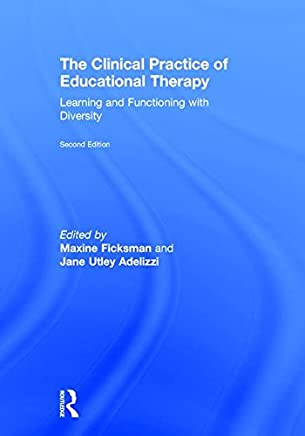 The Clinical Practice of Educational Therapy: Learning and Functioning with Diversity